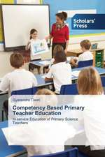Competency Based Primary Teacher Education