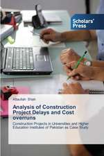 Analysis of Construction Project Delays and Cost Overruns