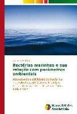 Bacterias Marinhas E Sua Relacao Com Parametros Ambientais:  Anova X Testes Nao-Parametricos
