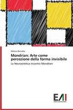 Mondrian:  Arte Come Percezione Della Forma Invisibile