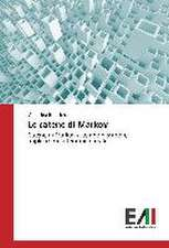 Le Catene Di Markov:  'Un Caso Clinico'