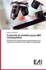 Trapianto Di Midollo Osseo Ab0 Incompatibile:  La Spending Review