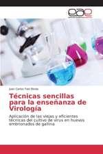 Tecnicas Sencillas Para La Ensenanza de Virologia