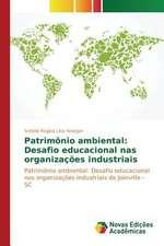 Patrimonio Ambiental:  Desafio Educacional NAS Organizacoes Industriais