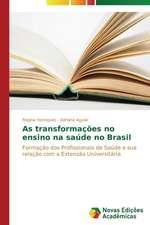 As Transformacoes No Ensino Na Saude No Brasil:  Medicos, Advogados E Industria Farmaceutica