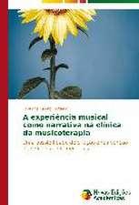 A Experiencia Musical Como Narrativa Na Clinica Da Musicoterapia:  Relatos de Resistencia de Um Quilombo Urbano