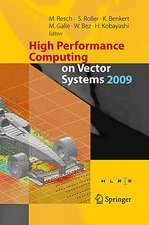 High Performance Computing on Vector Systems 2009