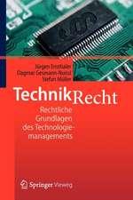 Technikrecht: Rechtliche Grundlagen des Technologiemanagements