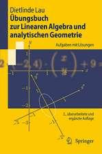 Übungsbuch zur Linearen Algebra und analytischen Geometrie: Aufgaben mit Lösungen