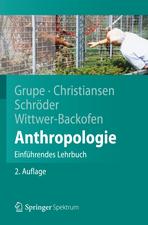 Anthropologie: Einführendes Lehrbuch