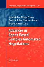 Advances in Agent-Based Complex Automated Negotiations