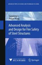 Advanced Analysis and Design for Fire Safety of Steel Structures