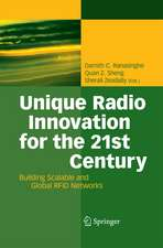Unique Radio Innovation for the 21st Century: Building Scalable and Global RFID Networks