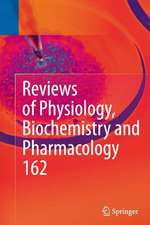 Reviews of Physiology, Biochemistry and Pharmacology: Volume 162