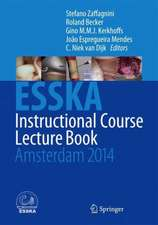ESSKA Instructional Course Lecture Book: Amsterdam 2014