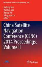 China Satellite Navigation Conference (CSNC) 2014 Proceedings: Volume II