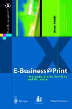 E-Business@Print: Internetbasierte Services und Prozesse