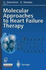 Molecular Approaches to Heart Failure Therapy