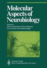 Molecular Aspects of Neurobiology