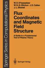 Flux Coordinates and Magnetic Field Structure: A Guide to a Fundamental Tool of Plasma Theory