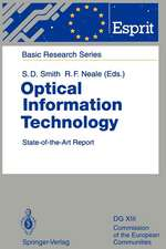 Optical Information Technology: State-of-the-Art Report