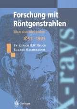 Forschung mit Röntgenstrahlen: Bilanz eines Jahrhunderts (1895–1995)