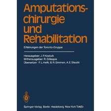 Amputationschirurgie und Rehabilitation: Erfahrungen der Toronto-Gruppe