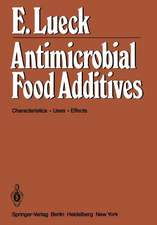 Antimicrobial Food Additives: Characteristics · Uses · Effects