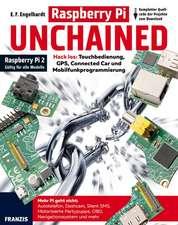Raspberry Pi Unchained - Raspberry Pi 2 und alle Vorgängermodelle