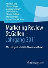 Marketing Review St. Gallen - Jahrgang 2011: Marketingfachzeitschrift für Theorie und Praxis