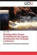 Biodigestion Como Tratamiento de Aguas Residuales de Granjas Lecheras:  Asociacion Ictica de Los Lagos de Yahuarcaca