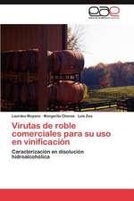 Virutas de Roble Comerciales Para Su USO En Vinificacion:  Mejora Continua