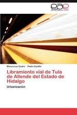 Libramiento Vial de Tula de Allende del Estado de Hidalgo:  Menonitas En La Pampa Argentina