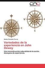 Variedades de La Experiencia En John Dewey