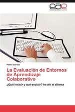 La Evaluacion de Entornos de Aprendizaje Colaborativo