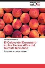El Cultivo del Duraznero En Las Tierras Altas del Sureste Mexicano
