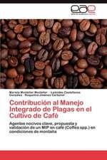 Contribucion Al Manejo Integrado de Plagas En El Cultivo de Cafe:  Caos y Orden Mental