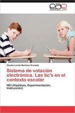 Sistema de Votacion Electronica. Las Tic's En El Contexto Escolar:  La Transexualidad