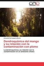 Dendroquimica del Mango y Su Relacion Con La Contaminacion Con Plomo:  Red de Formacion En Vih Con America Latina