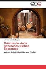 Crianza de Vinos Generosos. Series Odorantes:  Sistematizacion de Un Proceso Para Su Construccion