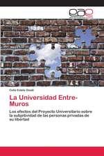La Universidad Entre-Muros