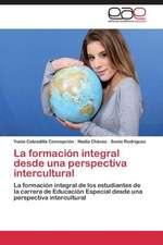 La formación integral desde una perspectiva intercultural