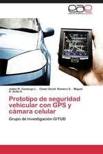 Prototipo de seguridad vehicular con GPS y cámara celular