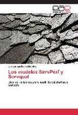 Los Modelos Servperf y Servqual