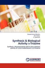 Synthesis & Biological Activity s-Triazine