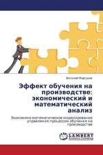 Effekt obucheniya na proizvodstve: ekonomicheskiy i matematicheskiy analiz