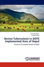 Bovine Tuberculosis In DOTS Implemented Area of Nepal