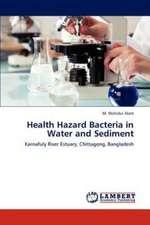 Health Hazard Bacteria in Water and Sediment