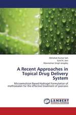 A Recent Approaches in Topical Drug Delivery System