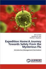 Expedition Home: A Journey Towards Safety From the Mysterious Flu